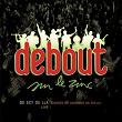 De Scy de Lla (Live) | Debout Sur Le Zinc