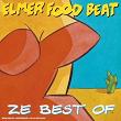 Ze Best Of | Elmer Food Beat