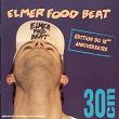 30cm (édition Du 15ème Anniversaire) | Elmer Food Beat