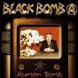 Human Bomb | Black Bomb A