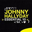 Johnny Hallyday: Essential 10 | Johnny Hallyday