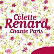 Chante Paris | Colette Renard