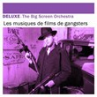 Deluxe: Les musiques de films de gangsters | The Big Screen Orchestra