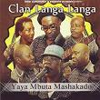 Yaya Mbuta Mashakado (Live) | Clan Langa Langa