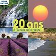 20 ans à l'écoute de la nature (Ambiances 100% naturelles) | Fernand Deroussen