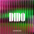 Chances | Dido
