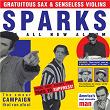 Gratuitous Sax & Senseless Violins | Sparks