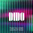 Take You Home | Dido