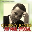 Air Mail Special (Remastered)   Quincy Jones