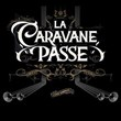 Canis Carmina | La Caravane Passe