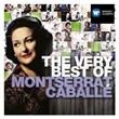 The Very Best of: Montserrat Caballe | Montserrat Caballé