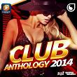 Club Anthology 2014 (30 Hits Dancefloor) | Divers