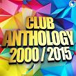 Club Anthology 2000-2015 | Divers