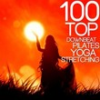 100 Top Downbeat, Pilates, Yoga, Stretching (Fitness Workout Music) | Divers