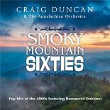 Craig Duncan / The Appalachian Orchestra - Smoky mountain sixties