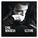 Cyril Mokaïesh - Clôture