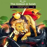 The Gideon, Selah - Forever judah (twins remix)