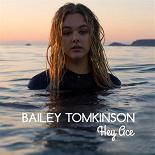 Bailey Tomkinson - Hey ace ep