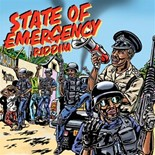 Compilation - State of emergency riddim (Capleton, Kabaka Pyramid / Kumar Fyah / Mortimer / B. Anthony / Jah Lil / Jah Izrehl / Gregory Morris)