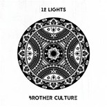 Brother Culture - 12 lights