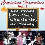 Les Petits Écoliers Chantants de Bondy - Comptines françaises - vol. 1