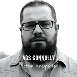 Ags Connolly - Nothin' unexpected