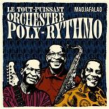 Orchestre Poly-Rythmo de Cotonou - Madjafalao