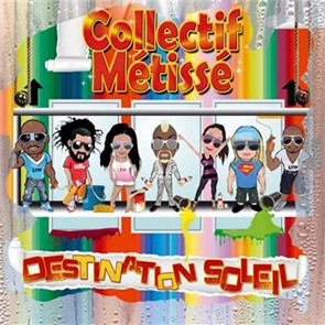 SOLEIL METISSE GRATUIT COLLECTIF TÉLÉCHARGER ALBUM DESTINATION