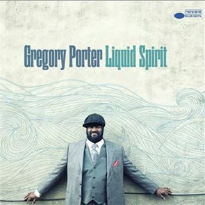 Gregory porter liquid spirit coute gratuite et - Gregory porter liquid spirit album download ...