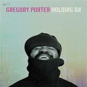 Gregory porter holding on coute gratuite et t l chargement mp3 - Gregory porter concert france ...