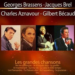 Jacques Brel / Gilbert Bécaud / Charles Aznavour / Georges Brassens