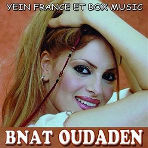 BNAT OUDADEN MP3 TÉLÉCHARGER MUSIC