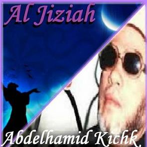 Abdelhamid Kichk Al Jiziah Quran