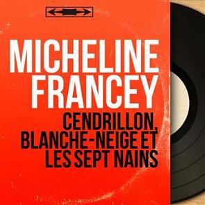 Micheline francey cendrillon blanche neige et les sept - Telecharger blanche neige et les 7 nains ...