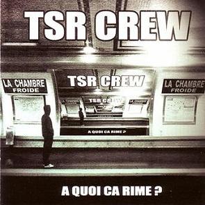 Tsr crew a quoi a rime coute gratuite et for Tsr crew fenetre sur rue