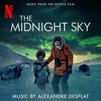 The Midnight Sky (Music From The Netflix Film) | Alexandre Desplat