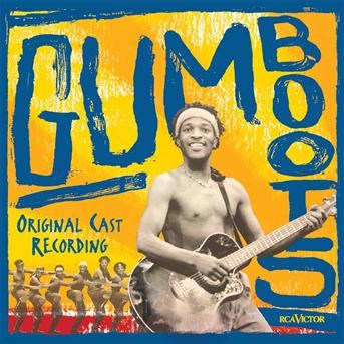 Gumboots (Original Cast Recording) |