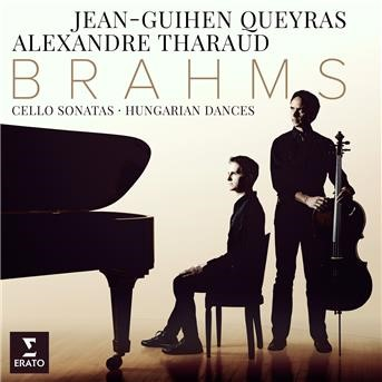 Brahms: Cello Sonatas Nos 1, 2 & 6 Hungarian Dances |