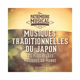 Les plus belles musiques du monde : Musiques traditionnelles du Japon, Vol. 1 (Chant du printemps) |