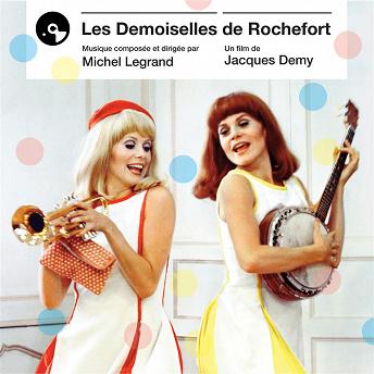 Les demoiselles de Rochefort (Bande originale du film) | Michel Legrand