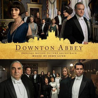 Downton Abbey (Original Score) | John Lunn
