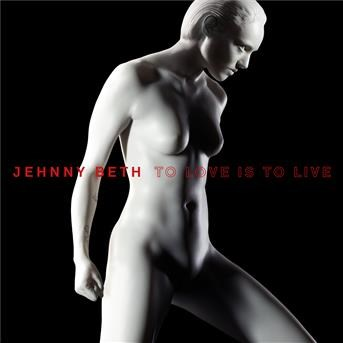TO LOVE IS TO LIVE | Jehnny Beth