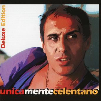 Unicamentecelentano (Deluxe Edition) | Adriano Celentano