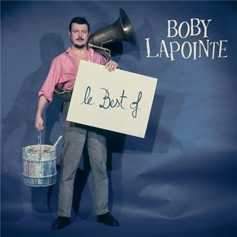 Le Best Of | Boby Lapointe