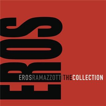 The Collection | Eros Ramazzotti