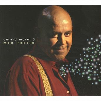 Mon festin (3)   Gérard Morel
