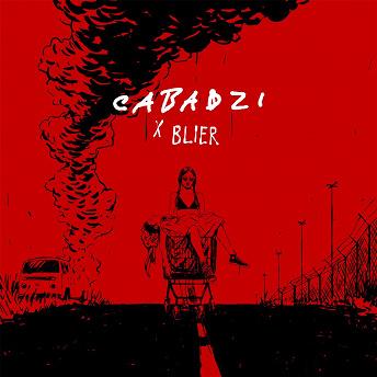 Cabadzi x Blier |