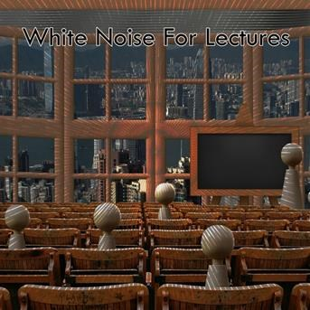White Noise For Lectures |