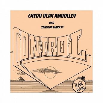 Control | Gyedu Blay Ambolley, Zantoda Mark Iii