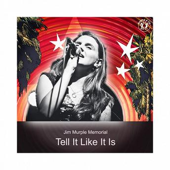 Tell It Like It Is | Jim Murple Memorial